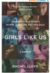Survivor Autobiographies, Girls Like Us Rachel Lloyd