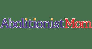 Abolitionist Mom